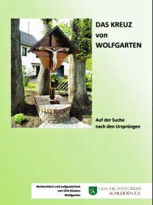 Broschüre: Das Kreuz von Wolfgarten